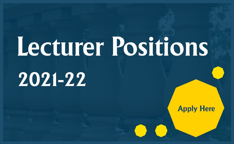 Lecturer Positions 2021 - 2022