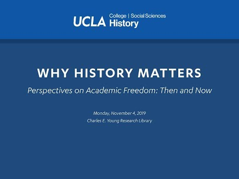 Embedded thumbnail for Why History Matters: Perspectives on Academic Freedom: Then and Now